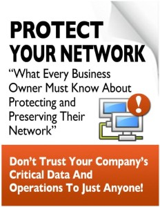 thumbnail of Free Report – What Every Small Business Owner Must Know About Protecting And Preserving Their Network